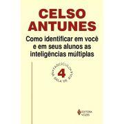 Como Identificar em Você e em Seus Alunos as Inteligências Múltiplas - Volume 4
