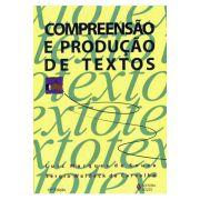 Compreensão e Produção de Textos - 18ª Edição