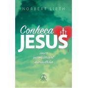 Conheça Jesus - Único, Incomparável, Maravilhoso