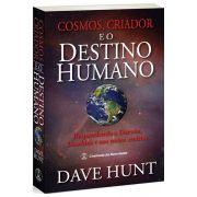 Cosmos, Criador e o Destino Humano