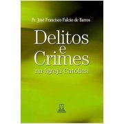 Delitos e Crimes na Igreja Católica