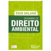 Dicionário de Direito Ambiental - 1ª Edição 2015