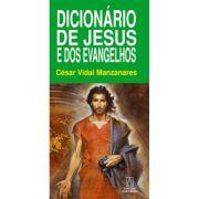 Dicionário de Jesus e dos Evangelhos - 3ª Edição