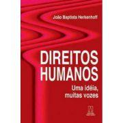 Direitos Humanos: Uma Idéia, Muitas Vozes - 3ª Edição