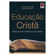 Educação Cristã - Reflexões sobre Desafios e Oportunidades
