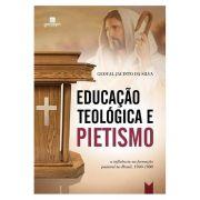 Educação Teológica e Pietismo