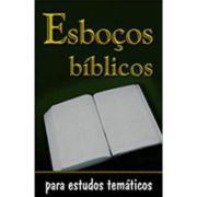 Esboços Bíblicos para Estudos Tématicos
