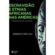 Escravidão e Etnias Africanas nas Américas