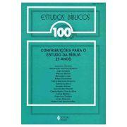 Estudos Bíblicos Vozes - Vol. 100 - Contribuições Para o Estudo da Bíblia 25 Anos