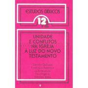 Estudos Bíblicos Vozes - Vol. 12 - Unidade e Conflitos na Igreja...