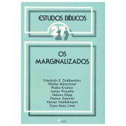 Estudos Bíblicos Vozes - Vol. 27 - Os Marginalizados