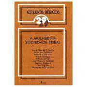 Estudos Bíblicos Vozes - Vol. 29 - A Mulher na Sociedade Tribal
