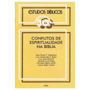Estudos Bíblicos Vozes - Vol. 30 - Conflitos de Espiritualidade na Bíblia