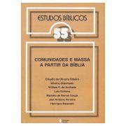 Estudos Bíblicos Vozes - Vol. 55 - Comunidades e Massa a Partir da Bíblia