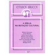Estudos Bíblicos Vozes - Vol. 61 - A Bíblia na Mutação Cultural