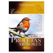 Estudos Sobre os Profetas Menores