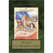 Eu Sou - e os Milagres de Jesus