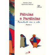 Fábulas e Parábolas - Parte 1