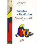 Fábulas e Parábolas - Parte 2