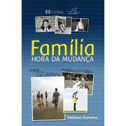 Família: Hora da Mudança
