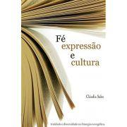 Fé, Expressão e Cultura