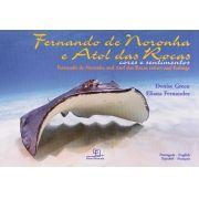 Fernando de Noronha e Atol das Rocas: Cores e Sentimentos