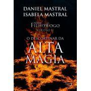 Filho Do Fogo - O Descortinar Da Alta Magia - Volume II - Nova Edição