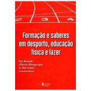 Formação e Saberes em Desporto, Educação Física e Lazer