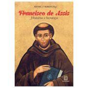 Francisco de Assis: História e Herança