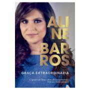 Graça Extraordinária - Aline Barros