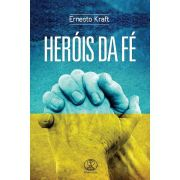 Heróis da Fé - Ed. Chamada