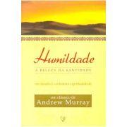 Humildade - A Beleza da Santidade