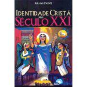 Identidade Cristã no Século XXI