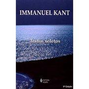 Immanuel Kant - Textos Seletos