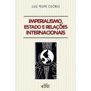 Imperialismo, Estado e Relações Internacionais