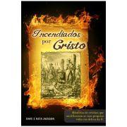 Incendiados Por Cristo