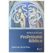 Introdução ao Profetismo Bíblico