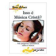 Isso é Música Cristã?