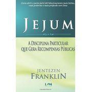 Jejum - A Disciplina Particular Que Gera Recompensas Públicas