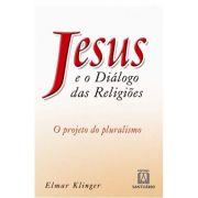 Jesus e o Diálogo das Religiões
