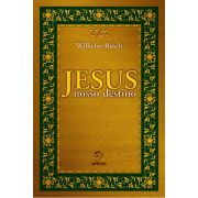 Jesus - Nosso Destino