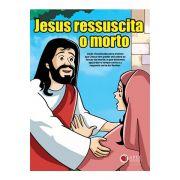 Jesus Ressuscita o Morto