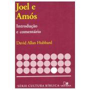 Joel e Amós - Introdução e Comentário