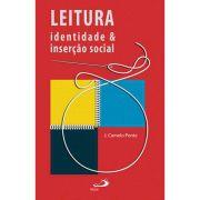 Leitura: Identidade & Inserção Social