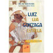Luiz Lua Gonzaga Estrela: O Rei do Baião