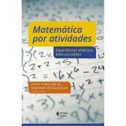 Matemática por Atividades: Experiências Didáticas bem-Sucedidas