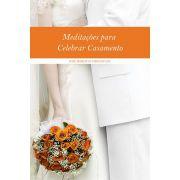 Meditações para Celebrar Casamento