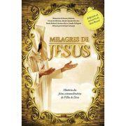 Milagres de Jesus - Histórias dos Feitos Extraordinários do Filho de Deus