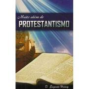 Muito Além do Protestantismo