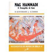 Nag Hammadi - O Evangelho de Tomé